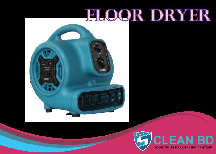 Floor Dryer, Buy Floor Dryer, Dryer machine, Dryer Floor Cleaning, Cleaning Service, Clean BD, Cleaner Agency , Buy Dryer machine, dryer and dryer sheet